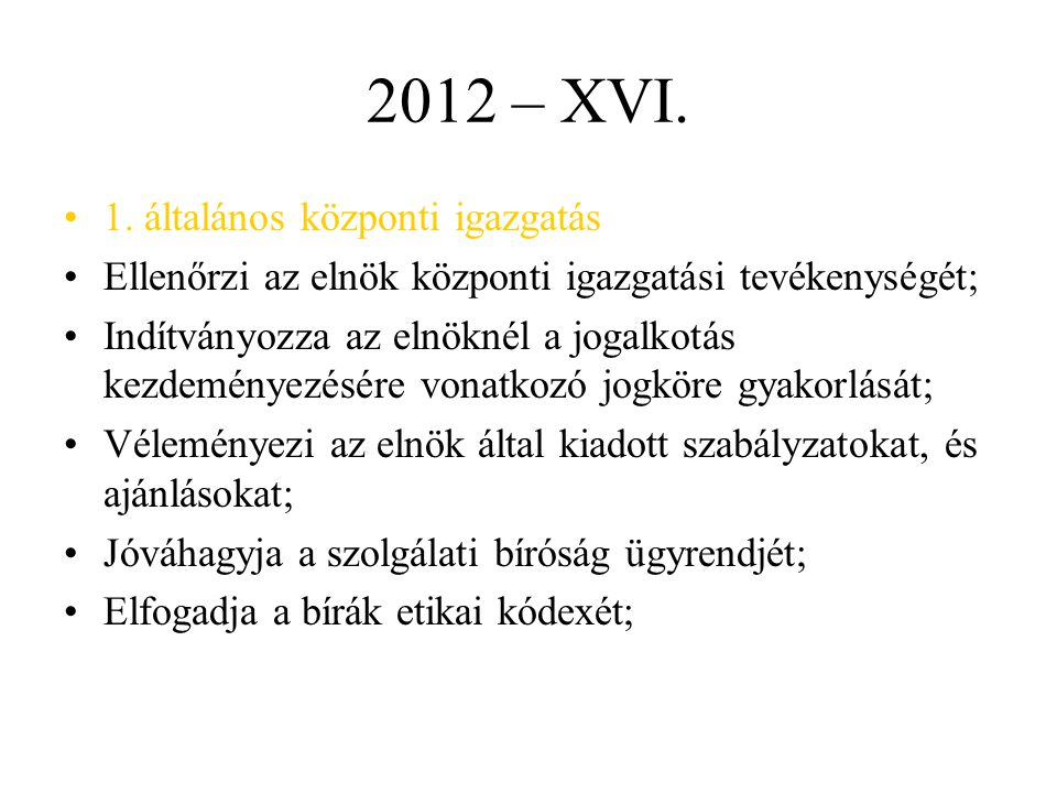 2012 – XVI.1.