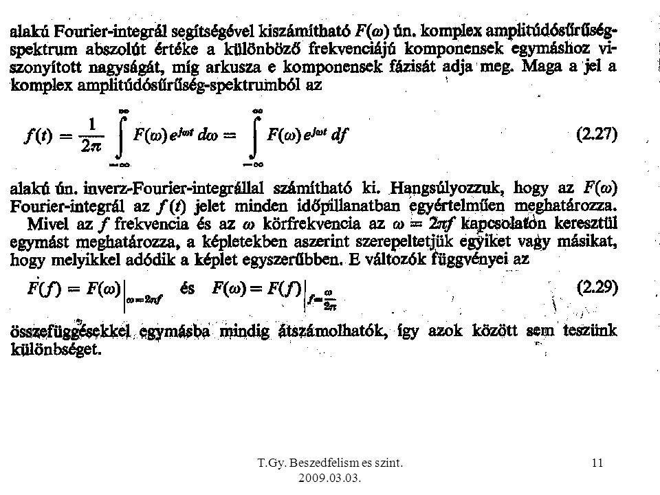 T.Gy. Beszedfelism es szint. 2009.03.03. 11