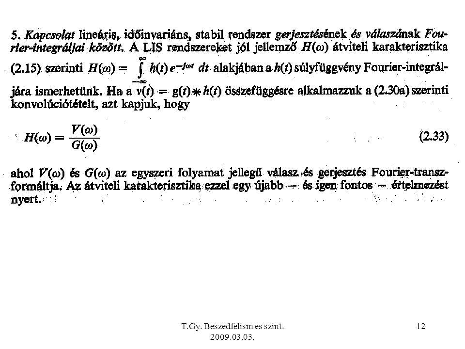 T.Gy. Beszedfelism es szint. 2009.03.03. 12