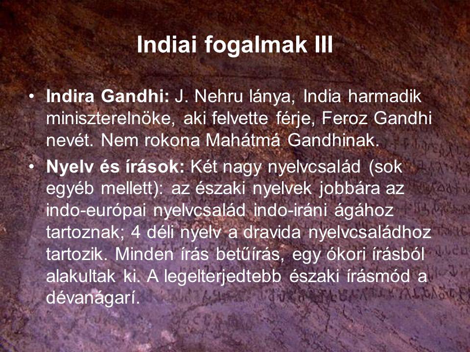 India történetének főbb szakaszai Három és félezer éves történet.