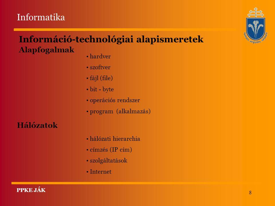 8 Információ-technológiai alapismeretek Alapfogalmak hardver szoftver fájl (file) bit - byte operációs rendszer program (alkalmazás) Hálózatok hálózat