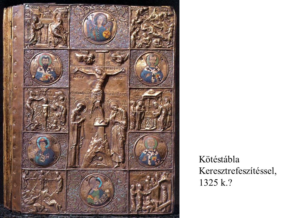 Kötéstábla Keresztrefeszítéssel, 1325 k.?