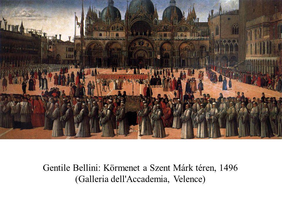 Gentile Bellini: Körmenet a Szent Márk téren, 1496 (Galleria dell Accademia, Velence)