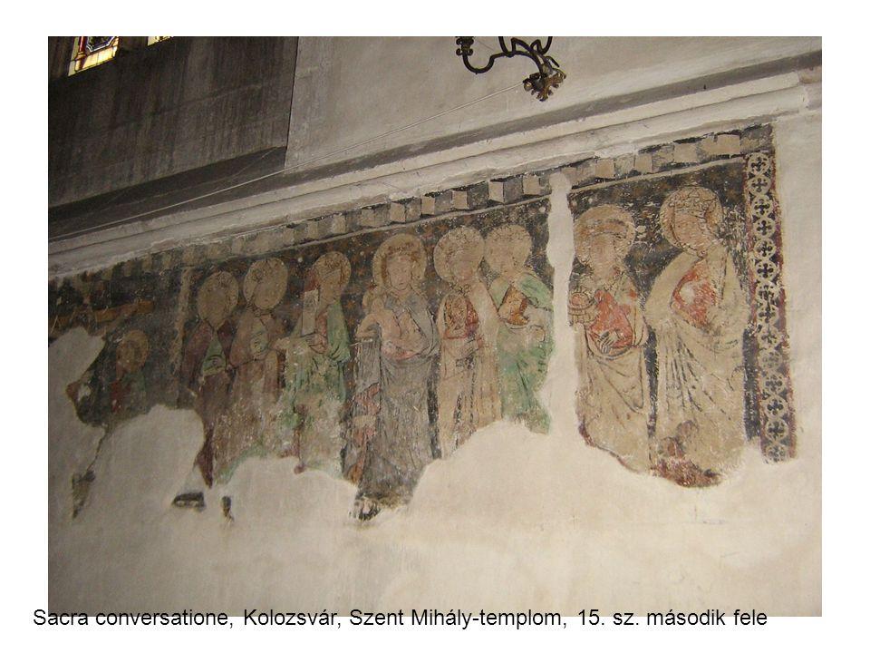 Sacra conversatione, Kolozsvár, Szent Mihály-templom, 15. sz. második fele