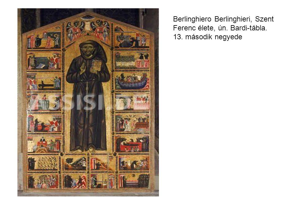 Berlinghiero Berlinghieri, Szent Ferenc élete, ún. Bardi-tábla. 13. második negyede