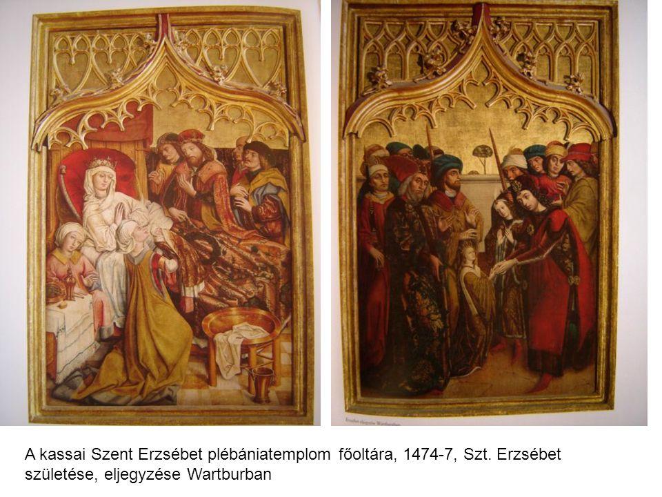 A kassai Szent Erzsébet plébániatemplom főoltára, 1474-7, Szt. Erzsébet születése, eljegyzése Wartburban