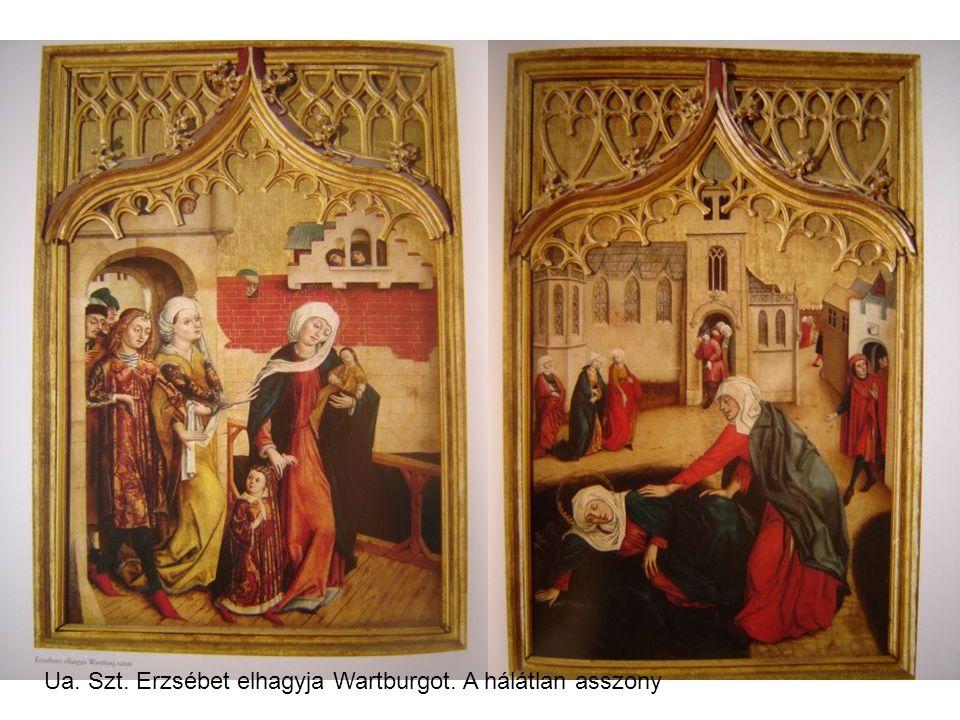 Ua. Szt. Erzsébet elhagyja Wartburgot. A hálátlan asszony
