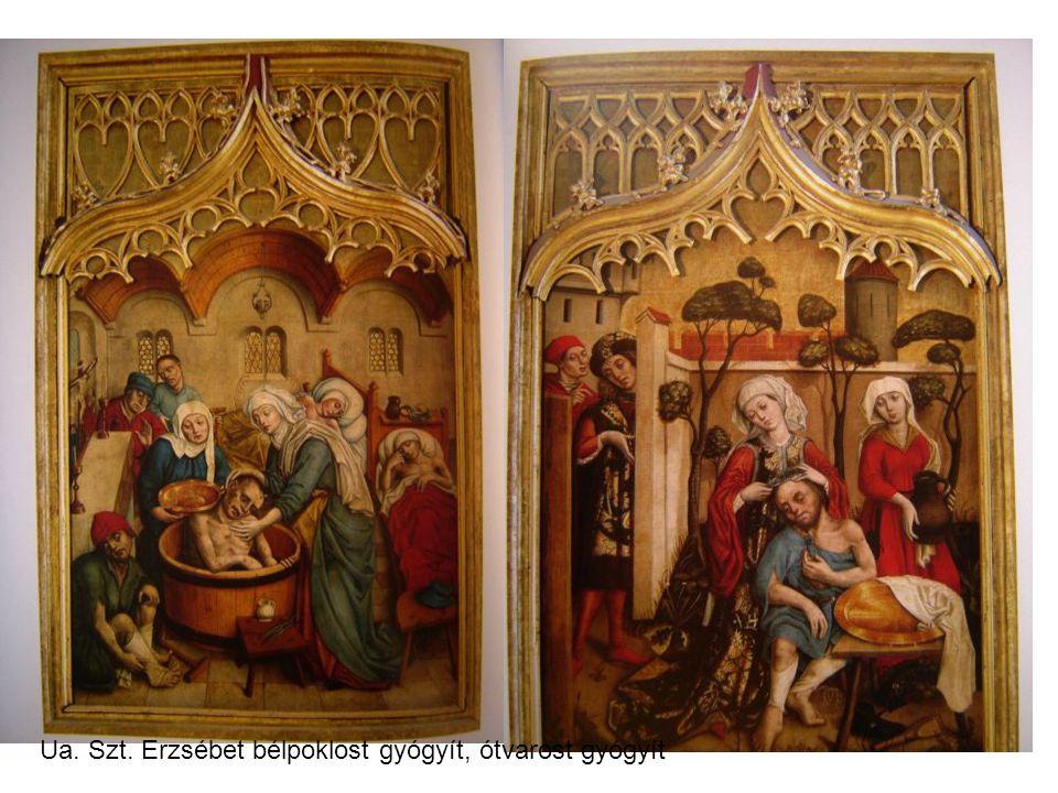Ua. Szt. Erzsébet bélpoklost gyógyít, ótvarost gyógyít