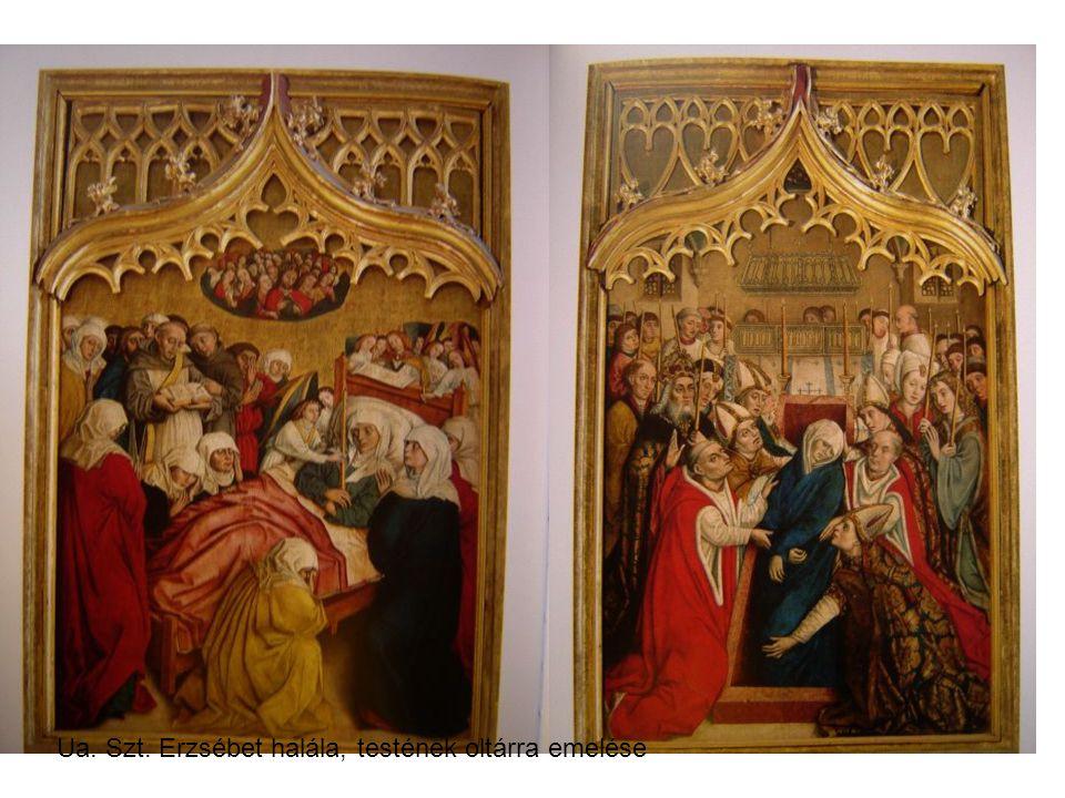 Ua. Szt. Erzsébet halála, testének oltárra emelése