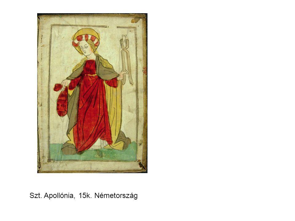 Szt. Apollónia, 15k. Németország