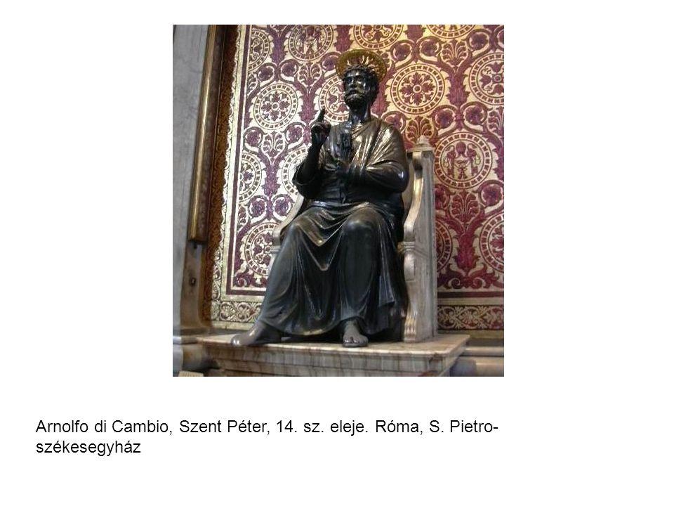 Arnolfo di Cambio, Szent Péter, 14. sz. eleje. Róma, S. Pietro- székesegyház