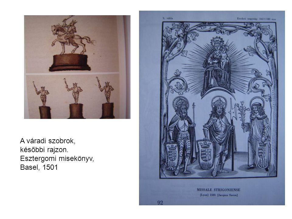 A váradi szobrok, későbbi rajzon. Esztergomi misekönyv, Basel, 1501