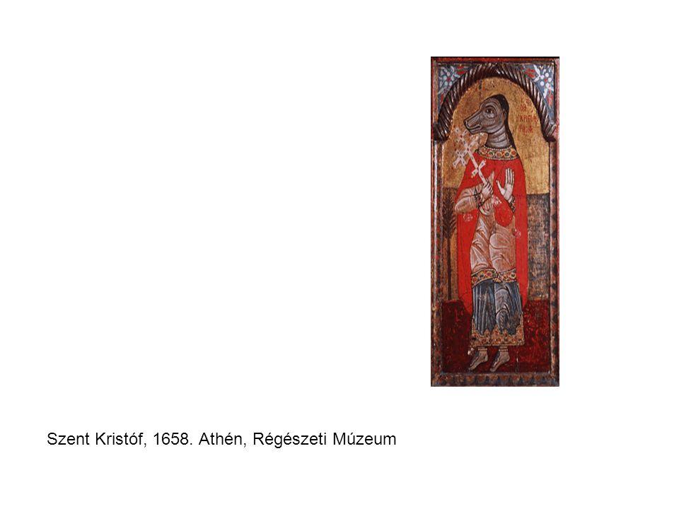 Szent Kristóf, 1658. Athén, Régészeti Múzeum