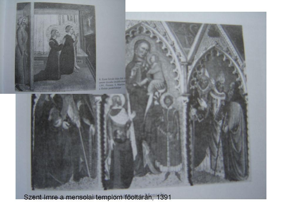 Szent Imre a mensolai templom főoltárán, 1391