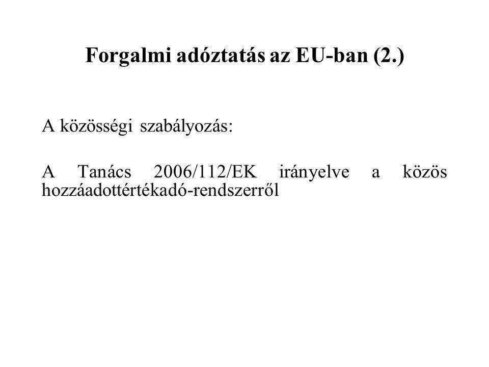 Az adófizetési kötelezettség termékimportnál a) a vámjogi szabadforgalomba bocsátásról szóló határozat közlésének napján b) az olyan vámhatósági intézkedésnél, amelynek következtében a terméket az EU-n forgalom számára vámkezeltnek kell tekinteni, az intézkedésre okot adó körülmény keletkezésének időpontjában keletkezik.