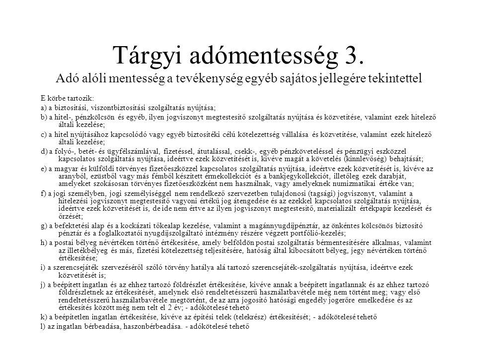 Tárgyi adómentesség 3.
