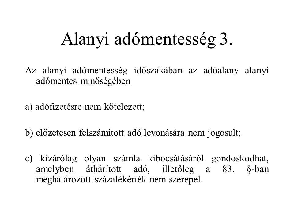 Alanyi adómentesség 3.
