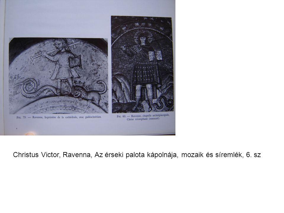 Christus Victor, Ravenna, Az érseki palota kápolnája, mozaik és síremlék, 6. sz