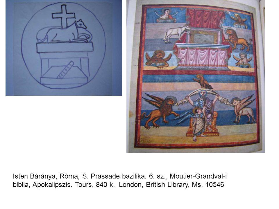 Isten Báránya, Róma, S. Prassade bazilika. 6. sz., Moutier-Grandval-i biblia, Apokalipszis. Tours, 840 k. London, British Library, Ms. 10546