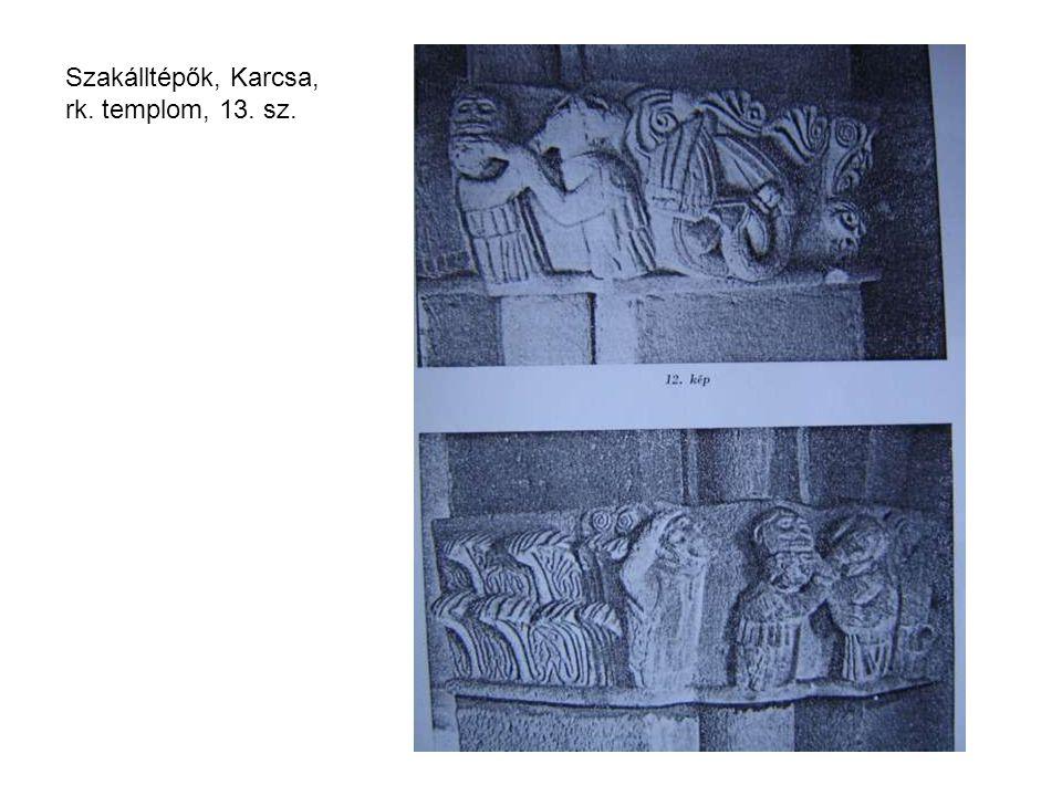 Szakálltépők, Karcsa, rk. templom, 13. sz.