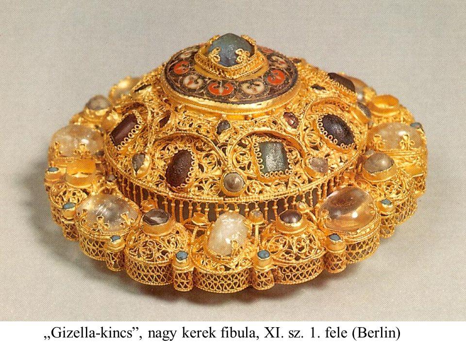 """""""Gizella-kincs , nagy kerek fibula, XI. sz. 1. fele (Berlin)"""