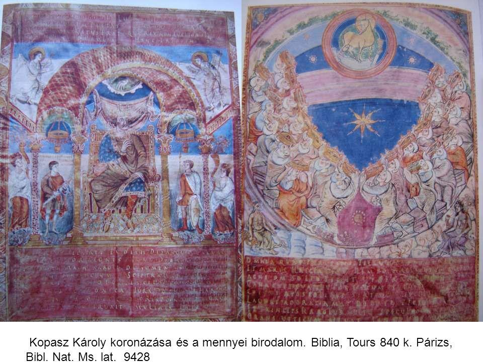 Kopasz Károly koronázása és a mennyei birodalom. Biblia, Tours 840 k. Párizs, Bibl. Nat. Ms. lat. 9428