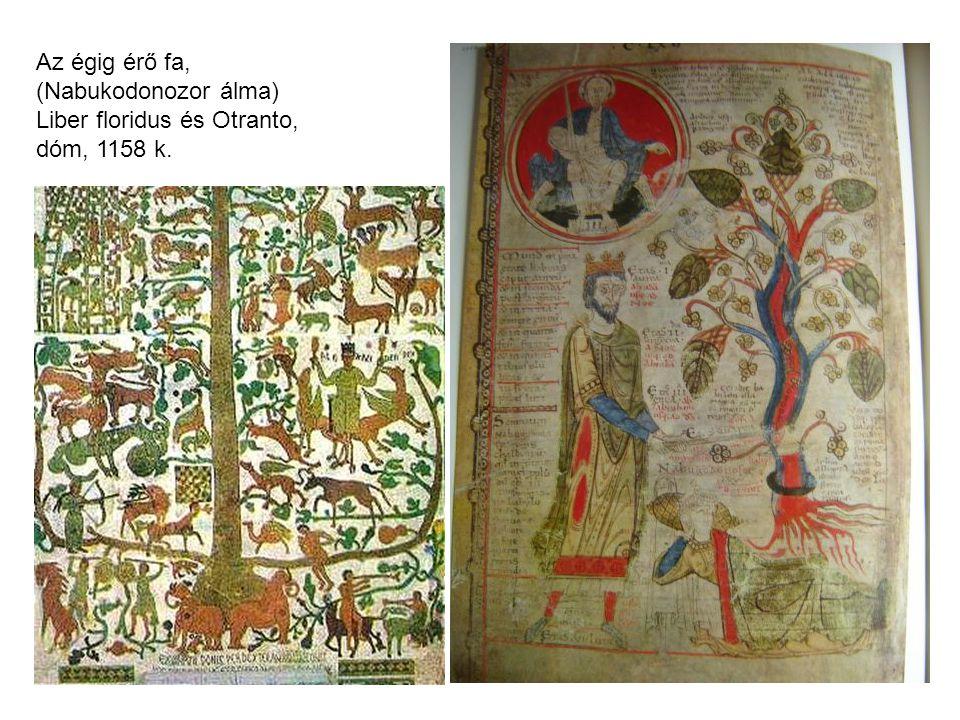 Az égig érő fa, (Nabukodonozor álma) Liber floridus és Otranto, dóm, 1158 k.