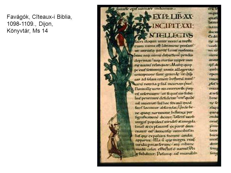 Favágók, Cîteaux-i Biblia, 1098-1109., Dijon, Könyvtár, Ms 14