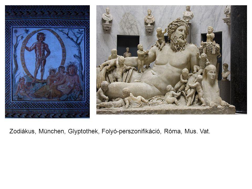 aaTeaaTe Zodiákus, München, Glyptothek, Folyó-perszonifikáció, Róma, Mus. Vat.