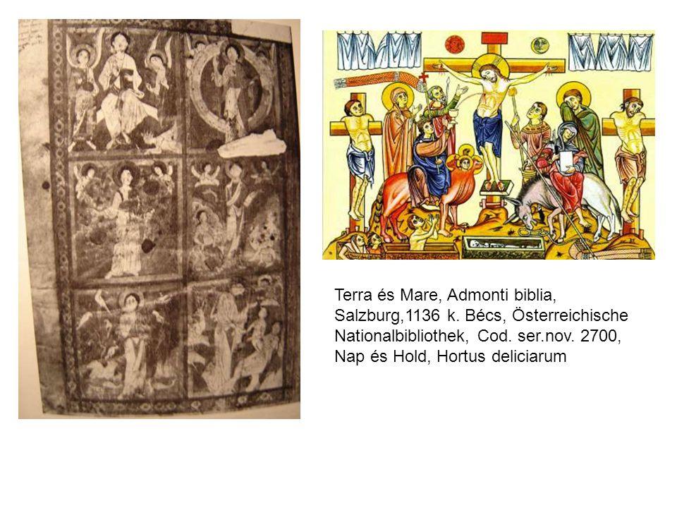 Terra és Mare, Admonti biblia, Salzburg,1136 k. Bécs, Österreichische Nationalbibliothek, Cod. ser.nov. 2700, Nap és Hold, Hortus deliciarum
