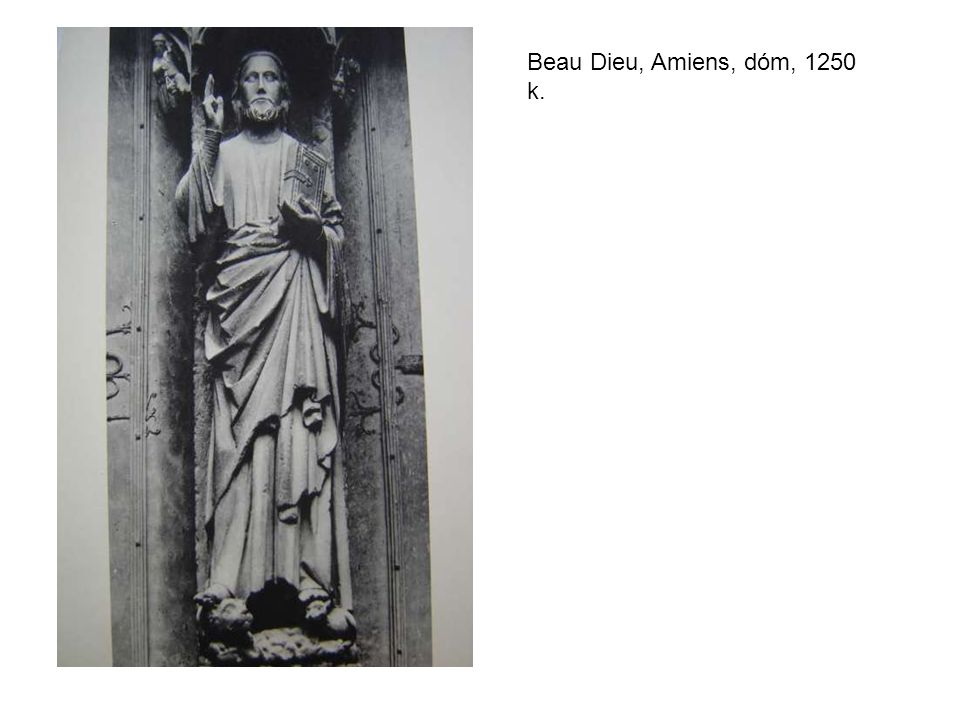 Beau Dieu, Amiens, dóm, 1250 k.