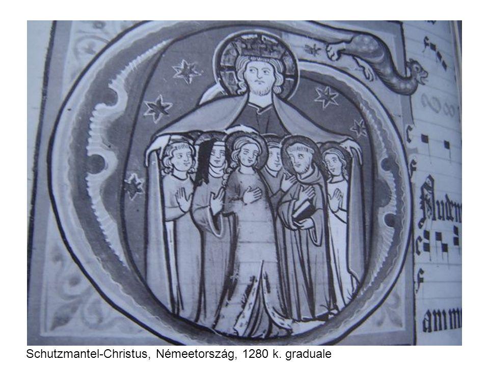 Schutzmantel-Christus, Némeetország, 1280 k. graduale
