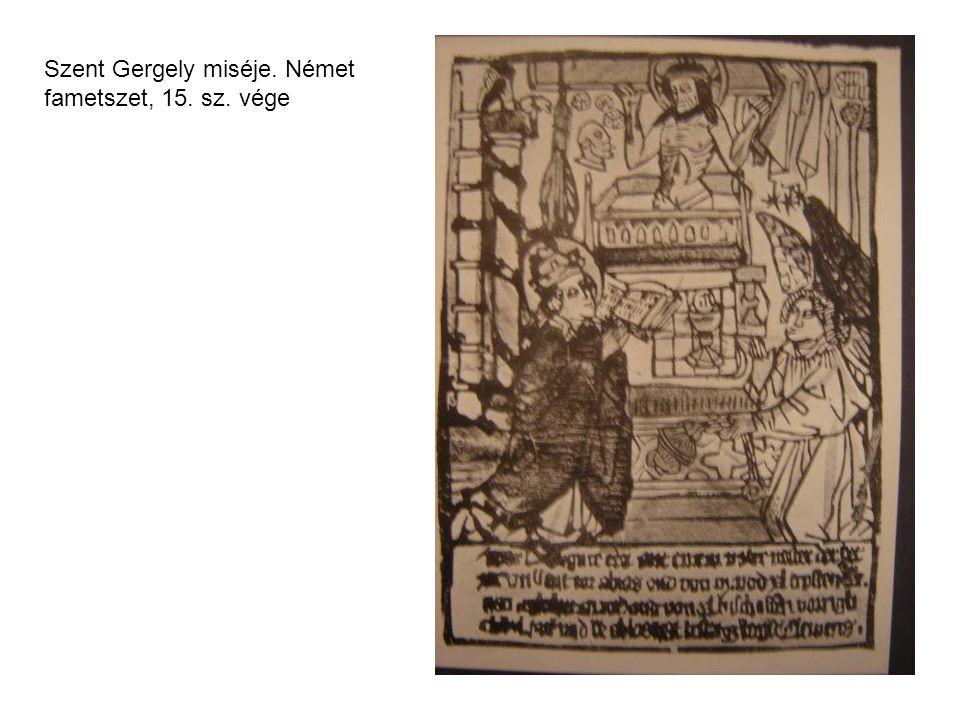 Szent Gergely miséje. Német fametszet, 15. sz. vége