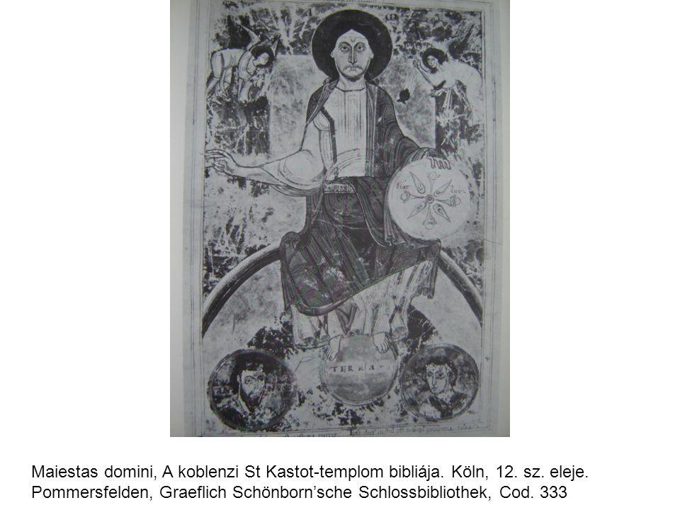 Maiestas domini, A koblenzi St Kastot-templom bibliája. Köln, 12. sz. eleje. Pommersfelden, Graeflich Schönborn'sche Schlossbibliothek, Cod. 333
