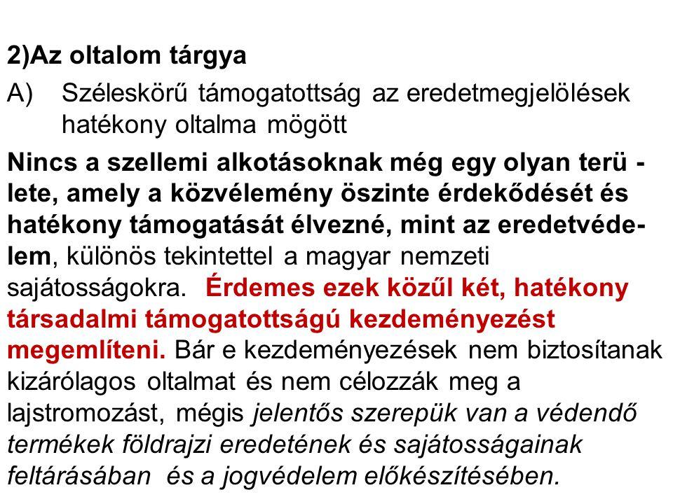 """1) Hungarikumok 2) """"Hagyományok, ízek,régiók program Ad 1) A Hungarikumok Legfontosabb jogforrás a magyar nemzeti értékekről és a hungarikumokról szóló 2012 évi XXX.tv."""
