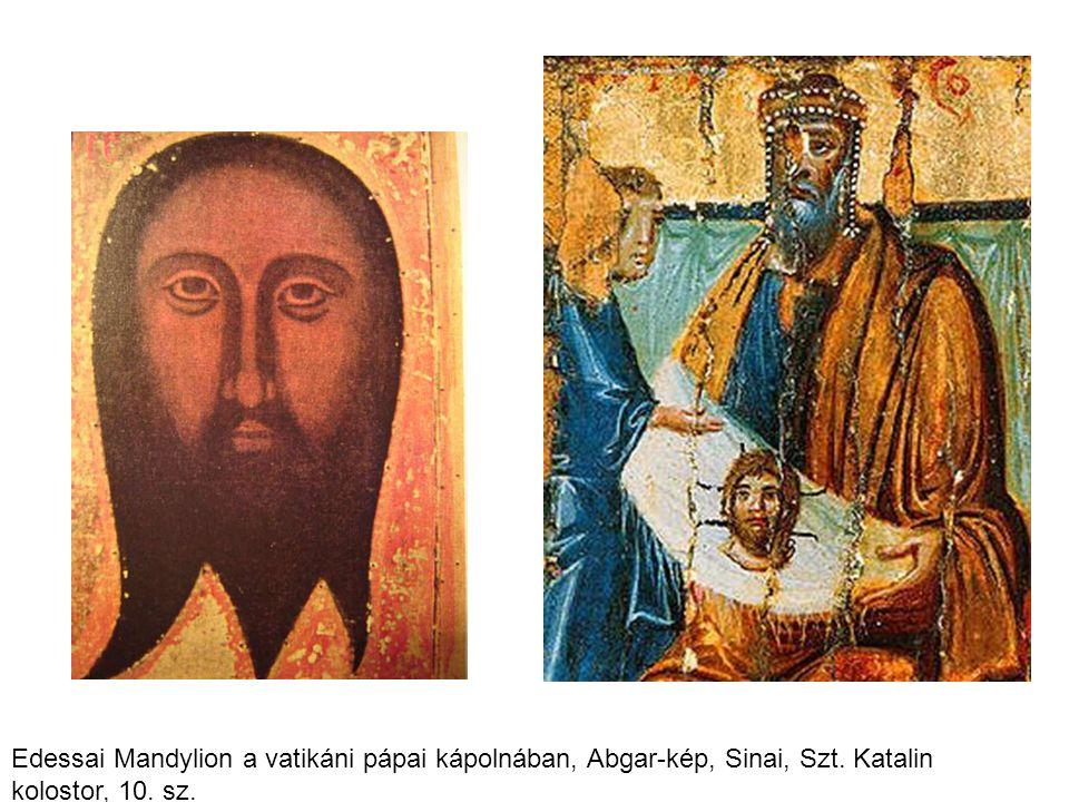 Edessai Mandylion a vatikáni pápai kápolnában, Abgar-kép, Sinai, Szt. Katalin kolostor, 10. sz.
