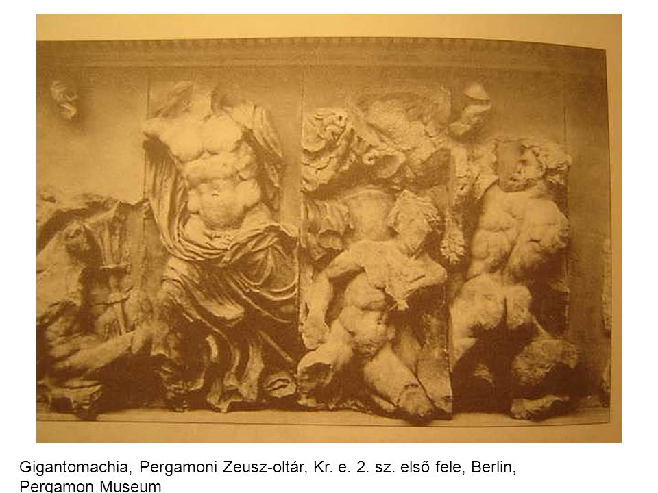 Gigantomachia, Pergamoni Zeusz-oltár, Kr. e. 2. sz. első fele, Berlin, Pergamon Museum