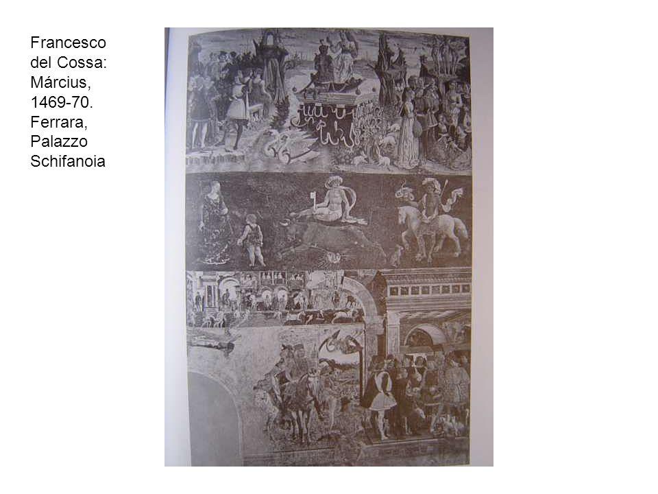 Francesco del Cossa: Március, 1469-70. Ferrara, Palazzo Schifanoia