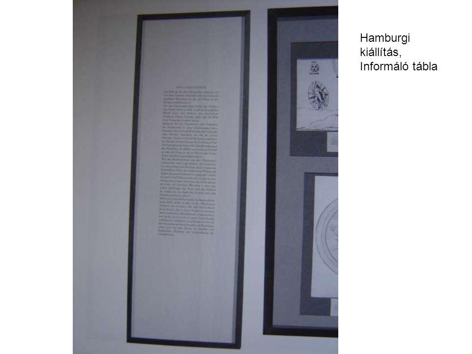 Hamburgi kiállítás, Informáló tábla