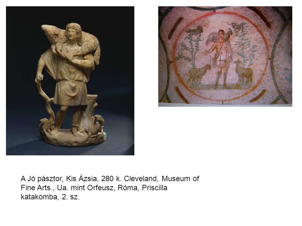 A Jó pásztor, Kis Ázsia, 280 k.Cleveland, Museum of Fine Arts., Ua.