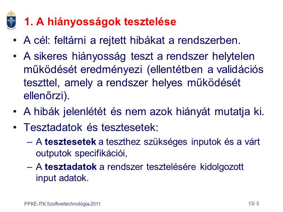 PPKE-ITK Szoftvertechnológia-201113/ 5 1.