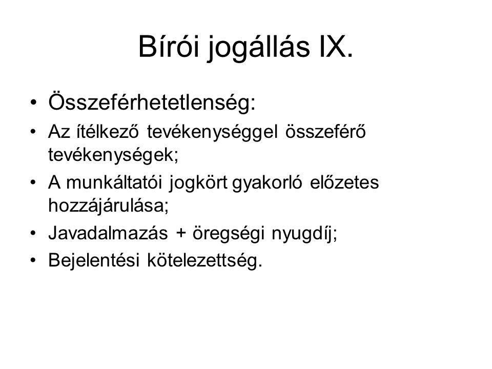 Bírói jogállás IX.