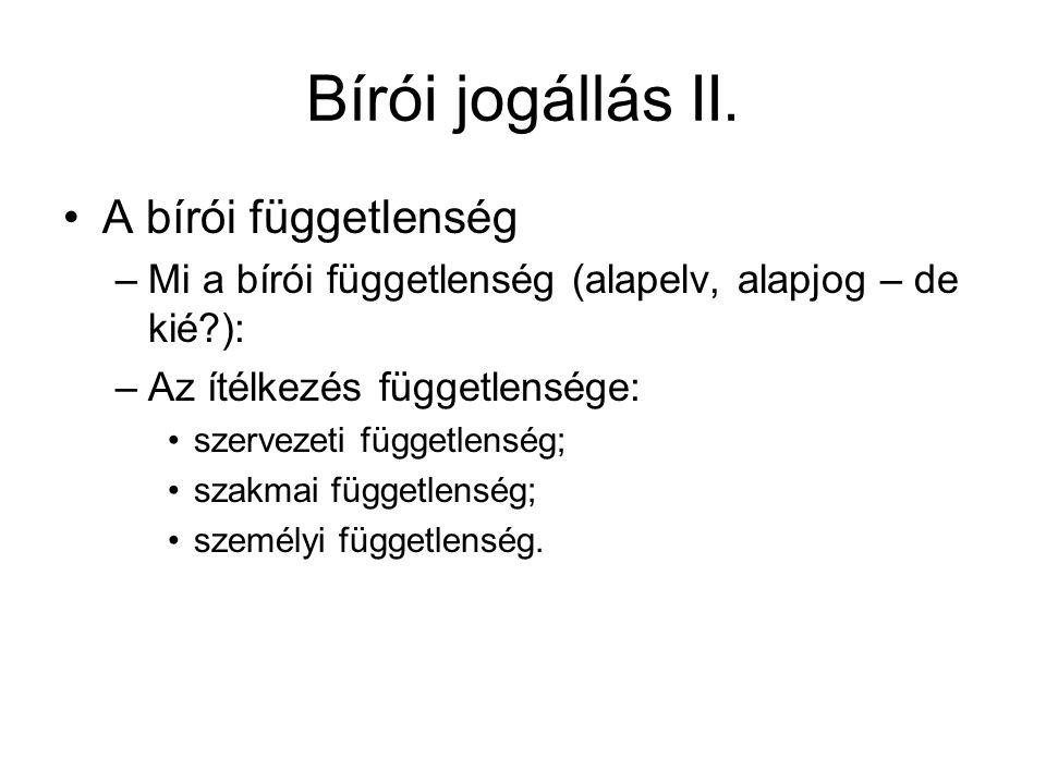 Bírói jogállás II.