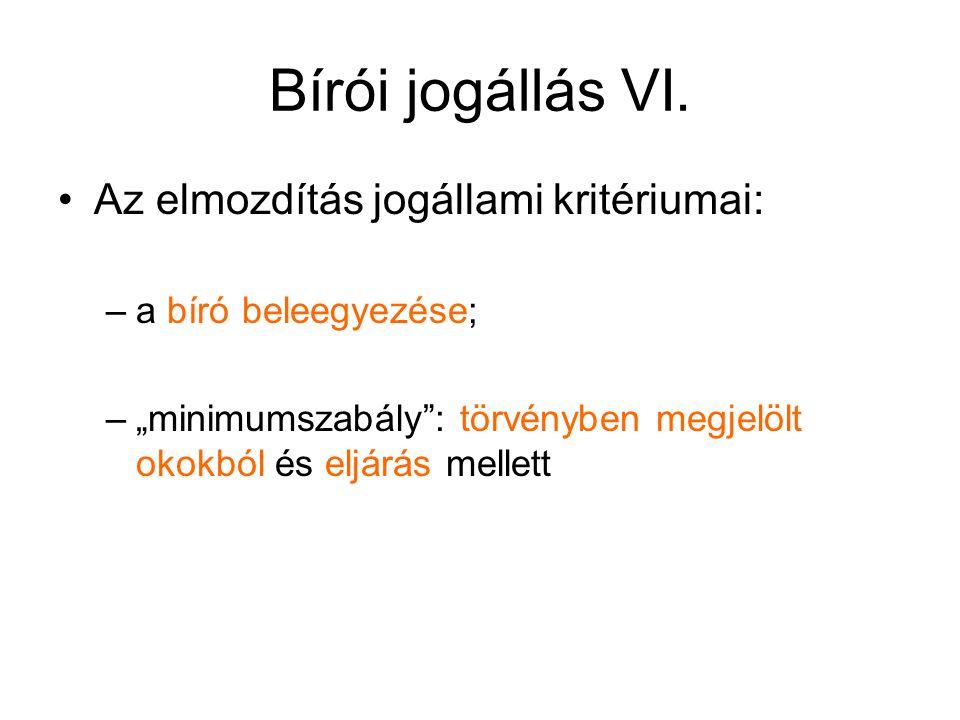 Bírói jogállás VI.