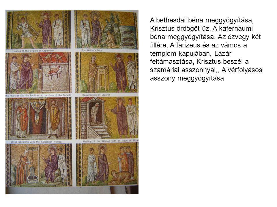 A bethesdai béna meggyógyítása, Krisztus ördögöt űz, A kafernaumi béna meggyógyítása, Az özvegy két fillére, A farizeus és az vámos a templom kapujába