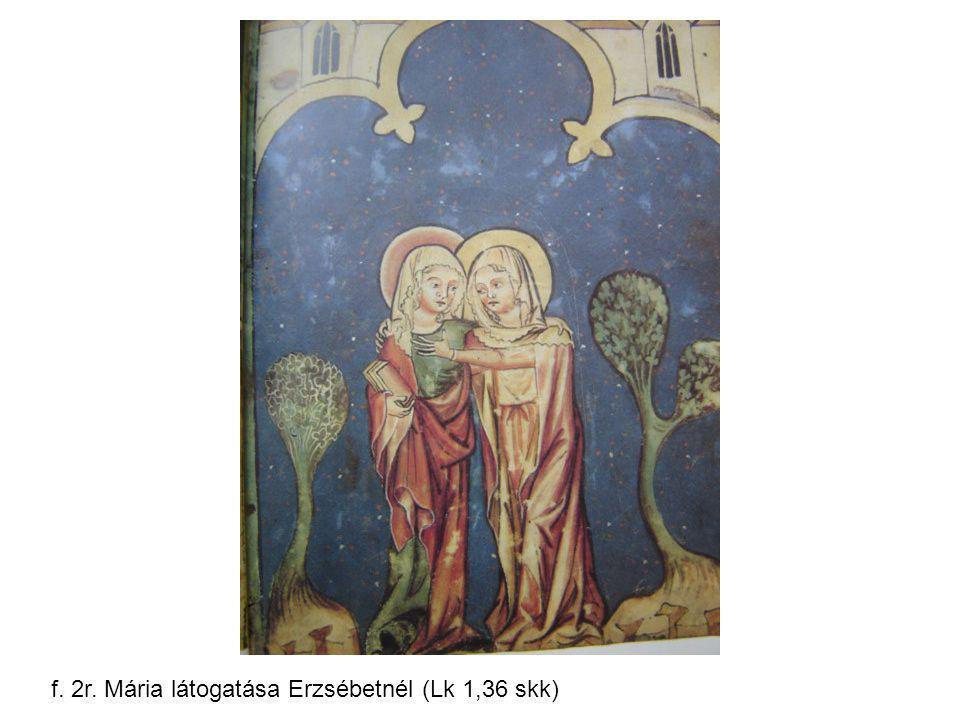 f. 2r. Mária látogatása Erzsébetnél (Lk 1,36 skk)