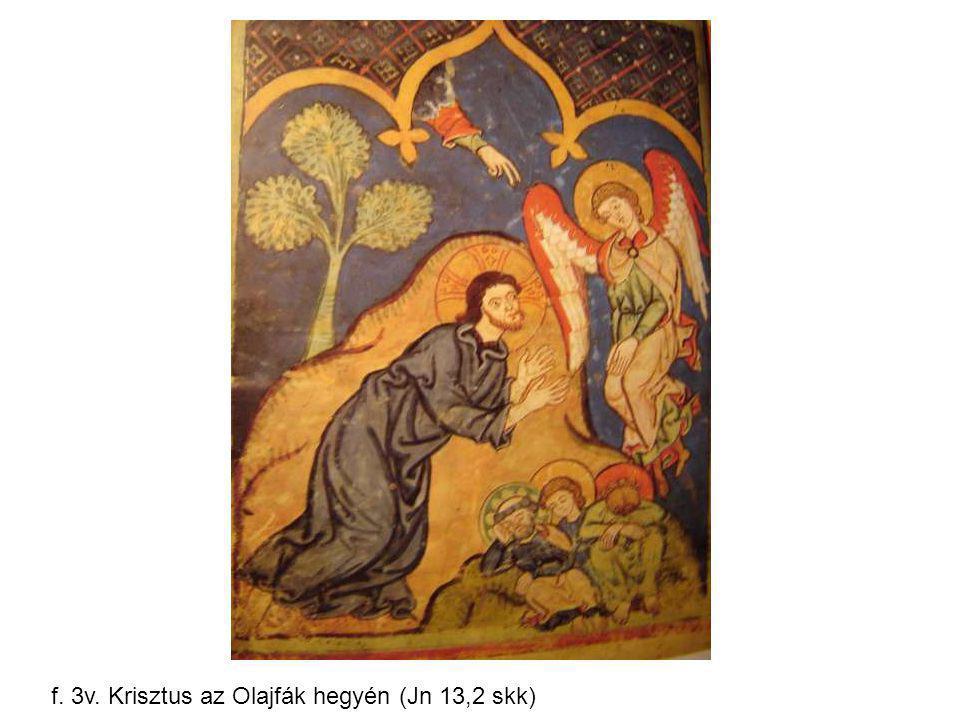 f. 3v. Krisztus az Olajfák hegyén (Jn 13,2 skk)