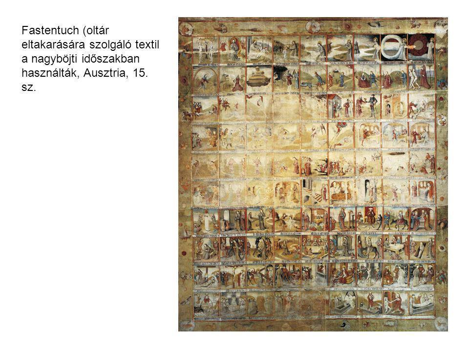 Fastentuch (oltár eltakarására szolgáló textil a nagyböjti időszakban használták, Ausztria, 15. sz.