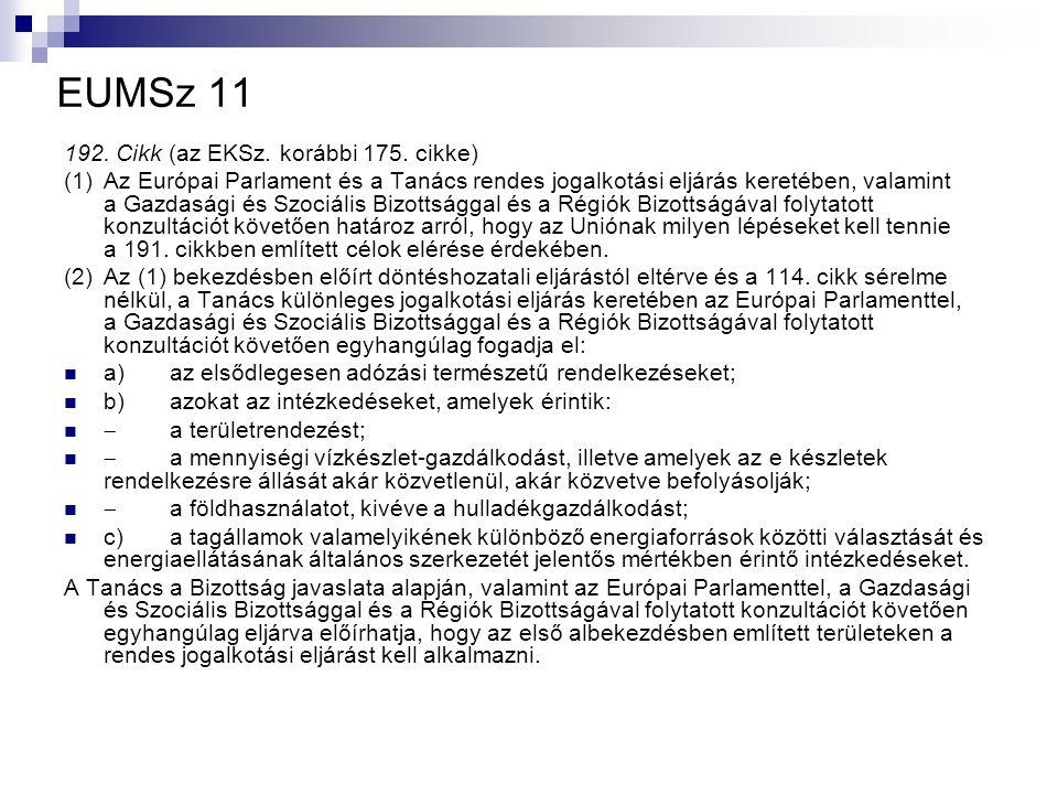 EUMSz 11 192. Cikk (az EKSz. korábbi 175.