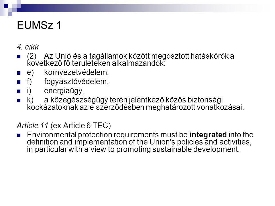 EUMSz 2 36.Cikk (az EKSz. korábbi 30. cikke) A 34.